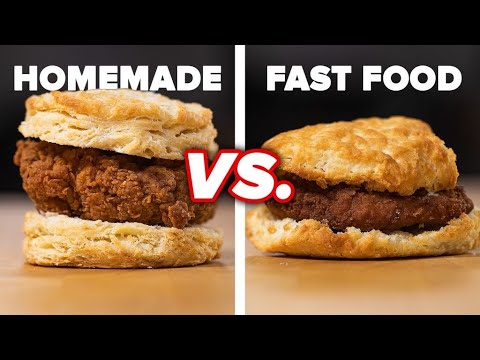 Homemade Vs. Fast Food: Fried Chicken Biscuit • Tasty