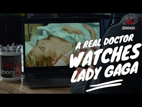 A Real Doctor Watches Lady Gaga's 5 Foot 2   ZDoggMD.com